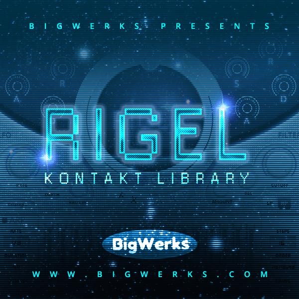 BigWerks - RIGEL Kontakt Library - 600x600