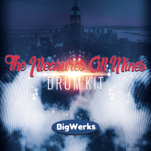 Big Werks -- The Plesures all Mines Drum Kit - 600x600