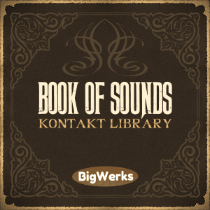 BigWerks-Book-Of-Sounds-Kontakt-Library